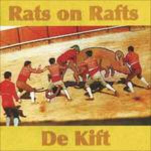 Rats On Rafts - De Kift - Vinile LP di Rats on Rafts,De Kift