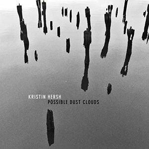 Possible Dust Clouds - Vinile LP di Kristin Hersh