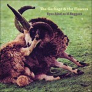 Eyes Rind as if - Vinile LP + CD Audio di Garbage & the Flowers
