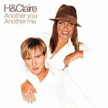 Another You, Another Me - CD Audio di H & Claire