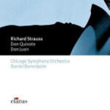 Don Chisciotte (Don Quixote) - Don Juan - CD Audio di Richard Strauss,Chicago Symphony Orchestra,Daniel Barenboim
