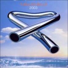 Tubular Bells 2003 - CD Audio + DVD di Mike Oldfield