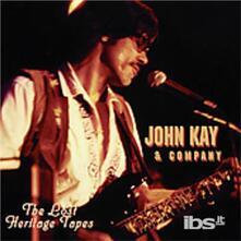 Lost Heritage Tapes - CD Audio di John Kay
