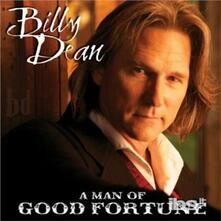 Man of Good Fortune - CD Audio di Billy Dean