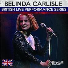 British Live - CD Audio di Belinda Carlisle