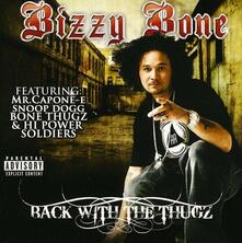 Back With The Thugz - CD Audio di Bizzy Bone