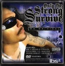 Only the Strong Survive - CD Audio di Mr. Criminal