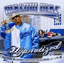 Hypnotized - CD Audio di Malow Mac