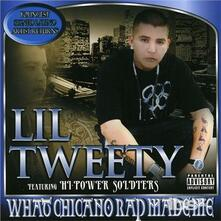 What Chicago Rap Made Me - CD Audio di Lil Tweety