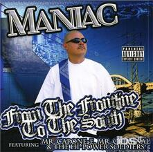 From the Frontline to the South - CD Audio di Maniac