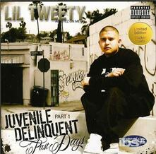 Juvenile Delinquent - CD Audio di Lil Tweety