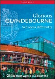Glorious Glyndebourne. See opera differently - DVD