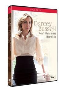 Darcey Bussell. Darcey's Ballerina Heroines. A Ballerina's Life - DVD