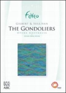 Gilbert e Sullivan. The Gondoliers - DVD