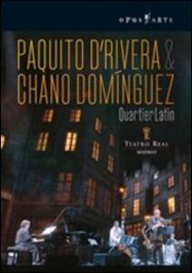 Paquito D'Rivera & Chano Dominguez. Quartier Latin - DVD