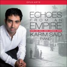 Echoes from An Empire. Karim Said - CD Audio