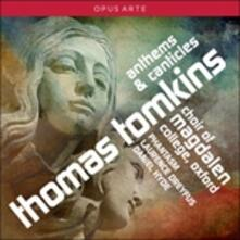 Anthems & Canticles - CD Audio di Thomas Tomkins