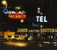 John & the Sisters - CD Audio di John & the Sisters