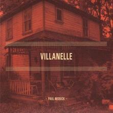 Villanelle - CD Audio di Paul Reddick