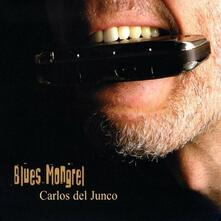 Blues Mongrel - CD Audio di Carlos del Junco (Band)