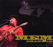 Live. A Night at Tipitina - CD Audio di Mem Shannon