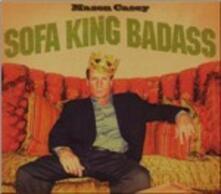 Sofa King Badass - CD Audio di Mason Casey