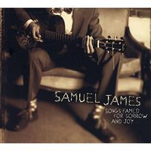 Songs Famed for Sorrow - CD Audio di Samuel James