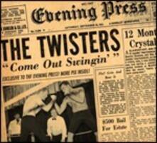 Come Out Swingin' - CD Audio di Twisters