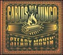 Steady Moving - CD Audio di Carlos del Junco