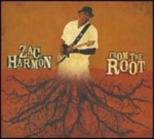 From the Root - CD Audio di Zac Harmon