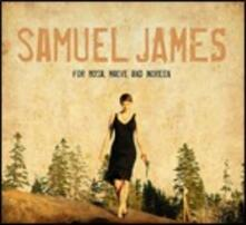 For Rosa, Maeve and Noreen - CD Audio di Samuel James