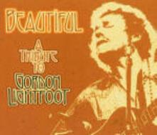 Beautiful: A Tribute to Gordon Lightfoot - CD Audio