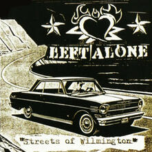 Streets of Wilmington - CD Audio di Left Alone
