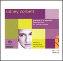 Chamber Music For & With Guitar - SuperAudio CD di Sidney Corbett