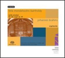 6 Sonate per organo op.6 / Preludi corali op.122 - SuperAudio CD ibrido di Johannes Brahms,Felix Mendelssohn-Bartholdy,Gerd Zacher
