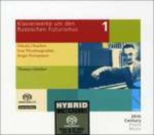 Opere pianistiche del Futurismo russo vol.1 - SuperAudio CD ibrido di Nikolai Borissowitsch Obuchow