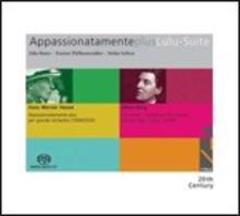Appassionatamente / Lulu Suite - SuperAudio CD ibrido di Alban Berg,Hans Werner Henze