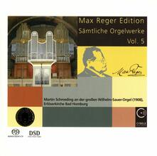 Complete Organ Works vol.5 - SuperAudio CD di Max Reger