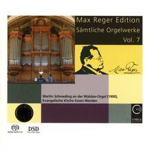 Complete Organ Works vol.7 - SuperAudio CD di Max Reger