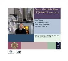 Musica per organo 2007-2017 - SuperAudio CD di Oskar Gottlieb Barr,Martin Schmeding