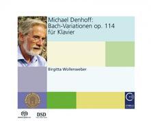 Variazioni per pianoforte op.114 - SuperAudio CD di Michael Denhoff,Brigitta Wollenweber