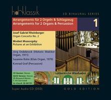 Arrangiamenti per due organi e percussioni - SuperAudio CD di Modest Petrovich Mussorgsky,Joseph Gabriel Rheinberger,Jorg Endebrock