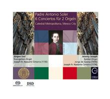 6 Conciertos for 2 Organs - SuperAudio CD ibrido di Antonio Soler