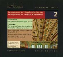 Arrangements for 2 Organs & Percussion - SuperAudio CD ibrido di Gustav Holst
