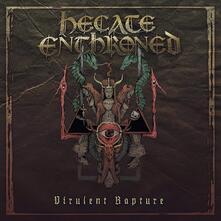 Virulent Rapture - Vinile LP di Hecate Enthroned