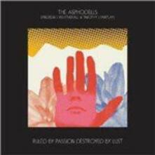 Ruled by Passion, Destroyed by Lust - CD Audio di Asphodells