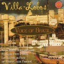Voice of Brasil - CD Audio di Heitor Villa-Lobos,Anna Maria Bondi