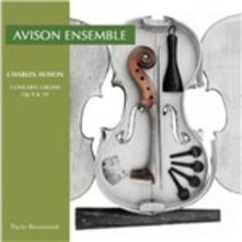 Concerti grossi op.9, op.10 - CD Audio di Charles Avison,Pavlo Beznosiuk,Avison Ensemble