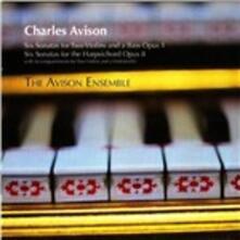 Sonate per 2 violini - Sonate per clavicembalo con accompagnamento di 2 violini e violoncello - CD Audio di Charles Avison,Avison Ensemble