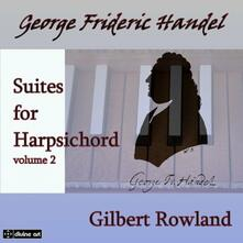 Suites per Clavicembalo vol.2 - CD Audio di Georg Friedrich Händel